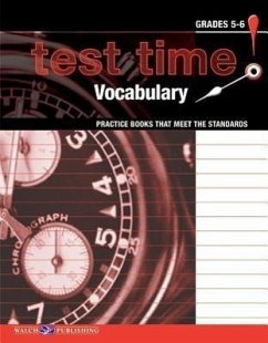 Test Time! Practice Books That Meet the Standards: Vocabulary - Walch Publishing