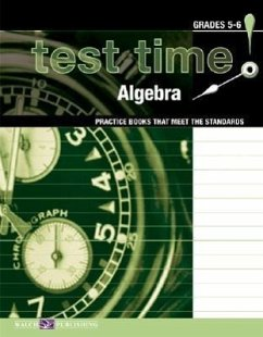 Test Time! Practice Books That Meet the Standards: Algebra - Walch Publishing