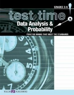 Test Time! Practice Books That Meet the Standards: Data Analysis & Probability - Walch Publishing