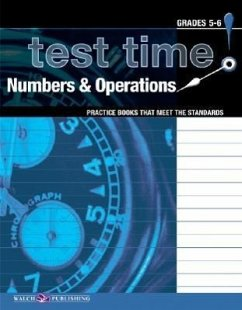 Test Time! Practice Books That Meet the Standards: Numbers & Operations - Walch Publishing
