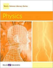 Walch Science Literacy Series: Physics - David E Newton