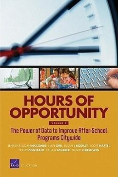 Hours of Opportunity: The Power of Data to Improve After-School Programs Citywide - McCombs, Jennifer Sloan Orr, Nate Bodilly, Susan J.