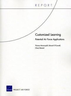 Customized Learning: Potential Air Force Applications - Manacapilli, Thomas O'Connell, Edward Benard, Cheryl