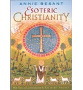 Esoteric Christianity - Annie Besant