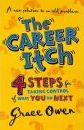 The Career Itch - Grace Owen