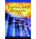 Traipsing Into Evolution - David K Dewolf