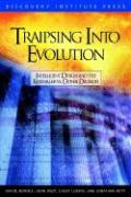 Traipsing Into Evolution: Intelligent Design and the Kitzmiller V. Dover Decision
