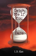 Alan, L. D.: Catch Me If You Dare