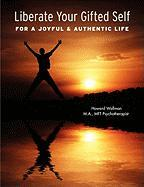Liberate Your Gifted Self