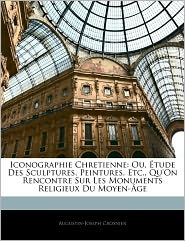 Iconographie Chretienne - Augustin-Joseph Crosnier