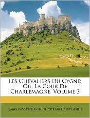 Les Chevaliers Du Cygne