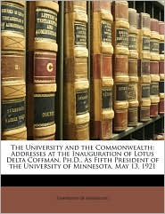 The University And The Commonwealth - University Of Minnesota