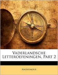 Vaderlandsche Letteroefeningen, Part 2 - Anonymous