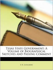 Texas State Government - E H. Loughery