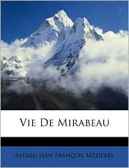 Vie De Mirabeau - Alfred Jean Francois Mezieres