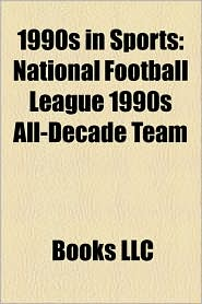 1990s in Sports: 1990 in Sports, 1990s in Rugby League, 1991 in Sports, 1992 in Sports, 1993 in Sports, 1994 in Sports, 1995 in Sports - LLC Books (Editor)