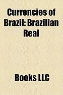 Currencies of Brazil: Brazilian Real