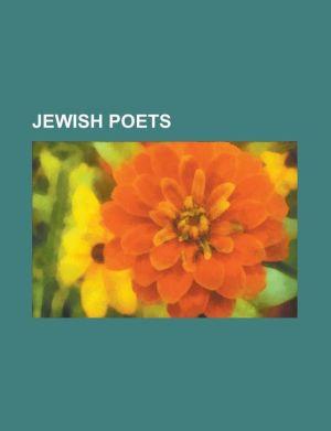 Jewish Poets: Benjamin Fondane, Felix Aderca, Tristan Tzara, Marcel Janco, Leonard Cohen, Eugen Relgis, Allen Ginsberg, Zuzanna Ginc