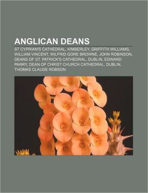 Anglican deans: St Cyprian's Cathedral, Kimberley, Griffith Williams, William Vincent, Wilfrid Gore Browne, John Robinson
