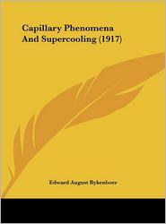 Capillary Phenomena and Supercooling (1917)