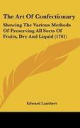 Lambert, Edward: The Art Of Confectionary