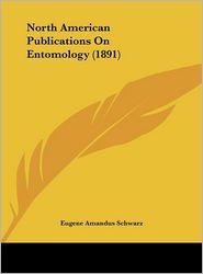 North American Publications on Entomology (1891)
