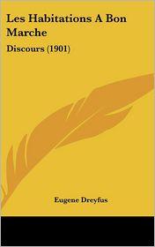 Les Habitations a Bon Marche: Discours (1901)