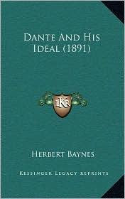Dante And His Ideal (1891) - Herbert Baynes