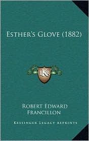 Esther's Glove (1882) - Robert Edward Francillon
