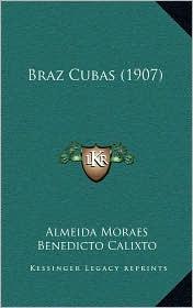 Braz Cubas (1907)