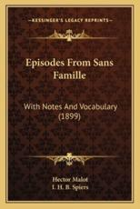 Episodes from Sans Famille - Hector Malot
