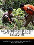Non-Profits: Profile on the David and Lucile Packard Foundation