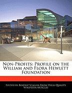 Non-Profits: Profile on the William and Flora Hewlett Foundation
