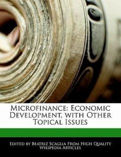 Microfinance: Economic Development, with Other Topical Issues - Monteiro, Bren Scaglia, Beatriz