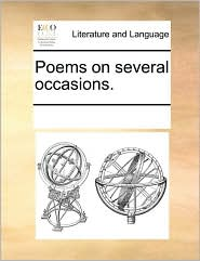 Poems on several occasions. - See Notes Multiple Contributors