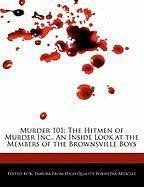 Murder 101: The Hitmen of Murder Inc., an Inside Look at the Members of the Brownsville Boys - Cleveland, Jacob Tamura, K.