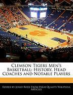 Clemson Tigers Men's Basketball: History, Head Coaches and Notable Players