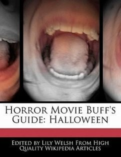 Horror Movie Buff's Guide: Halloween - Welsh, Lily