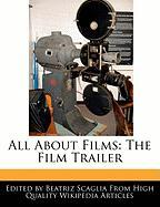 All about Films: The Film Trailer