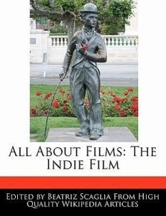 All about Films: The Indie Film - Scaglia, Beatriz
