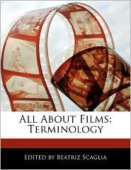 All about Films: Terminology - Beatriz Scaglia