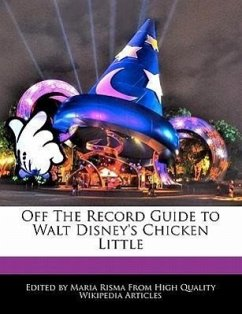 Off the Record Guide to Walt Disney's Chicken Little - Risma, Maria