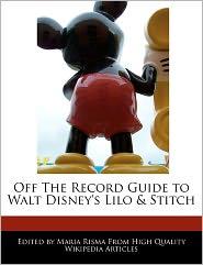 Off The Record Guide To Walt Disney's Lilo & Stitch - Maria Risma
