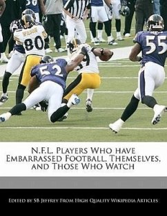 N.F.L. Players Who Have Embarrassed Football, Themselves, and Those Who Watch - Jeffrey, S. B. Jeffrey, Sb