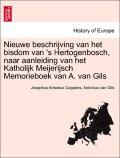 Coppens, Josephus Antonius;Gils, Antonius Van: Nieuwe beschrijving van het bisdom van ´s Hertogenbosch, naar aanleiding van het Katholijk Meijerijsch Memorieboek van A. van Gils TWEEDE DEEL