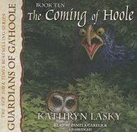 The Coming of Hoole (Guardians of Ga'hoole)