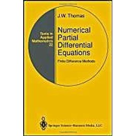 Numerical Partial Differential Equations: Finite Difference Methods - J. W. Thomas