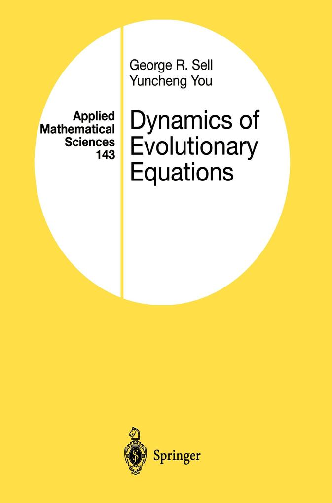 Dynamics of Evolutionary Equations als Buch von George R. Sell, Yuncheng You - Springer