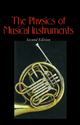 The Physics of Musical Instruments - Neville H. Fletcher; Thomas D. Rossing