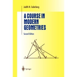 A Course in Modern Geometries - Judith Cederberg